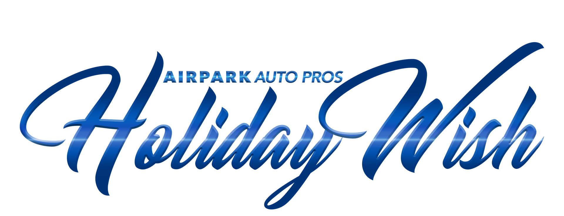 Holiday Wish | Airpark Auto Pros